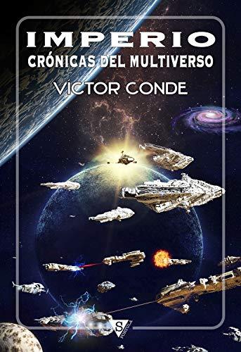 Imperio: Crónicas del Multiverso por Víctor Conde
