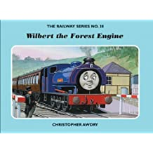 The Railway Series No. 38 : Wilbert the Forest Engine (Classic Thomas the Tank Engine) by Awdry, Christopher (2007) Hardcover