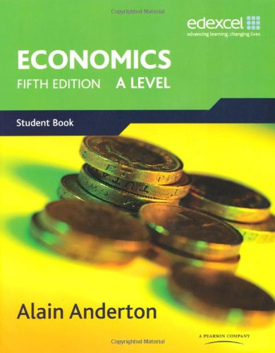 A Level Economics for Edexcel por Alain Anderton