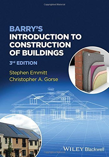 Barry's Introduction to Construction of Buildings 3rd edition by Emmitt, Stephen, Gorse, Christopher A. (2014) Paperback
