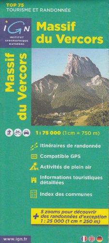 IGN TOP 75 Massif du Vercors, 1:75 000/1: 25 000, carte topographique de randonnée, (Rhône-Alpes, France) IGN