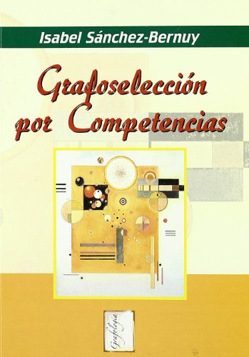 Grafoselección por competencias (Grafología) por I. Sánchez-Bernuy