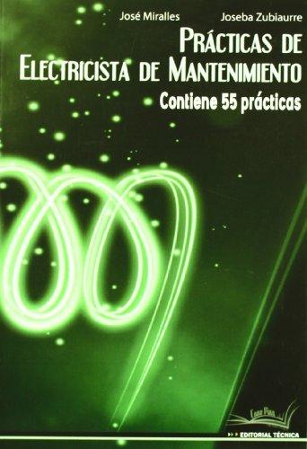 Practicas electricistas de mantenimiento por Jose Miralles