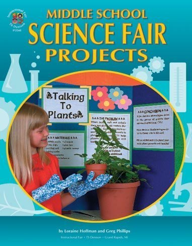 Middle School Science Fair Projects (The 100+ Series) (Middle School Science Experimente)