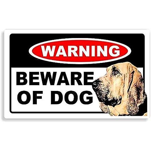 Bloodhound Dog - Beware Sticker - Cane Auto Adesivi / Porta Di Casa / Home Door / Car Sign