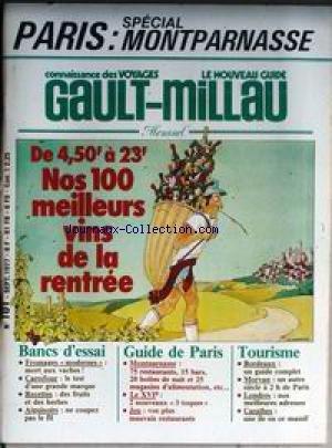 GAULT MILLAU [No 101] du 01/09/1977 - PARIS - SPECIAL MONTPARNASSE - NOS MEILLEURS VINS DE LA RENTREE - FROMAGES - CARREFOUR - RECETTES - AIGUISOIRS - LE XVIEME - BORDEAUX - MORVAN - LONDRES - CARAIBES. par Collectif