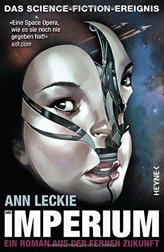 Leckie, Ann: Das Imperium