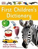 First Children's Dictionary (Dk Knowledge)