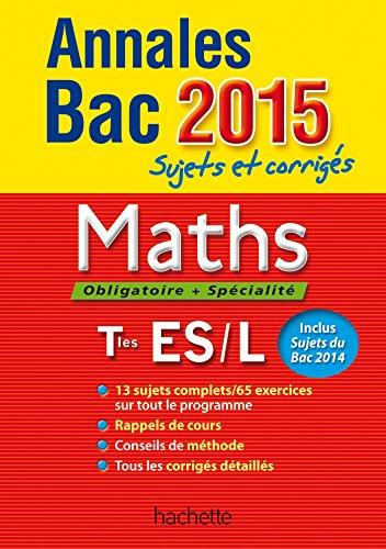 Annales Bac 2015 sujets et corrigés - Maths Terminale ES