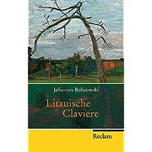 Litauische Claviere: Roman (Reclam Taschenbuch)