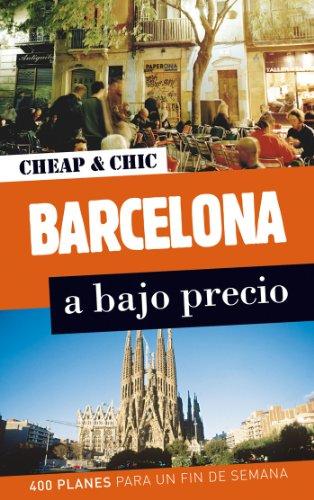 Barcelona a bajo precio (Cheap & Chic)