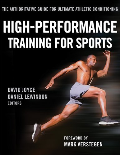 High-Performance Training for Sports by David Joyce, Daniel Lewindon (July 15, 2014) Paperback