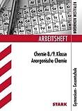 Arbeitshefte Nordrhein-Westfalen Chemie 8. / 9. Klasse: Anorganische Chemie. Gymnasium, Gesamtschule. by Frauke Schmitz(2013-02-21)