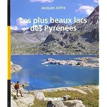 Les plus beaux lacs des pyrenees