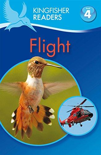 Kingfisher Readers: Flight (Level 4: Reading Alone)