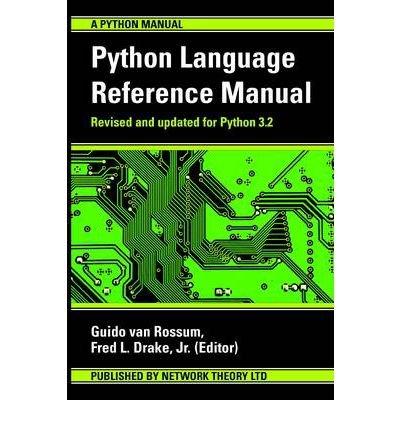 [(The Python Language Reference Manual )] [Author: Guido Van Rossum] [Mar-2011]