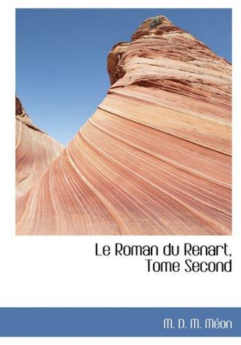 2: Le Roman du Renart, Tome Second