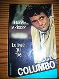 INSPECTEUR COLUMBO - Peter Falk - Le livre qui tue - Dans le décor