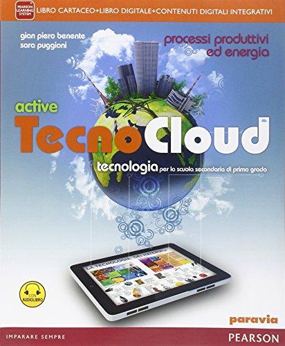 Tecno cloud. Processi produttiviLIM. Per la Scuola media. Con e-book. Con espansione online. Con libro