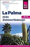 Reise Know-How Reiseführer La Palma mit 20 Wanderungen und Karte zum Herausnehmen - Izabella Gawin