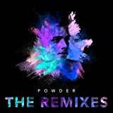 Powder (The Remixes)