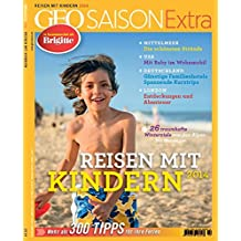 GEO Saison Extra 37/2014: Reisen mit Kindern 2014