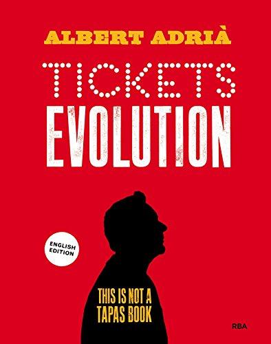 Tickets evolution (GASTRONOMÍA Y COCINA) (English Edition)