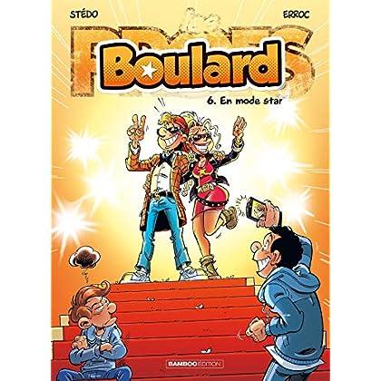 Les Profs présentent : Boulard - tome 6 - En mode star