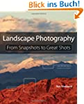 Landscape Photography: From Snapshots...