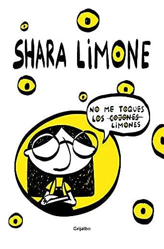 Descargar gratis No me toques los limones de Shara Limone