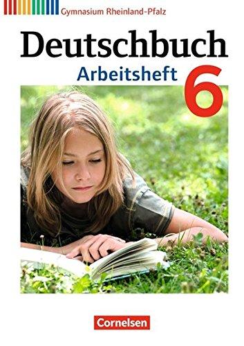 Deutschbuch Gymnasium - Rheinland-Pfalz: 6. Schuljahr - Arbeitsheft mit Lösungen