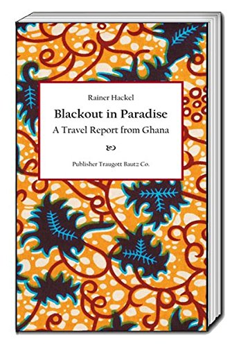 Blackout in Paradise: A Travel Report from Ghana