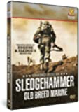 Unsung Heroes: Sledgehammer Old Breed Marine [DVD]