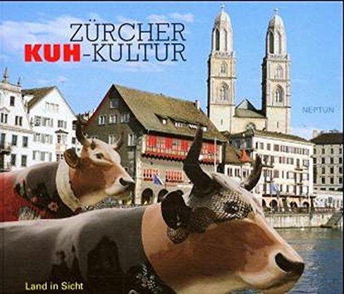 Zürcher Kuh-Kultur: Land in Sicht