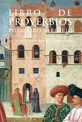 Libro de proverbios (Clásicos latinos medievales y renacentistas) por Polidoro Virgilio