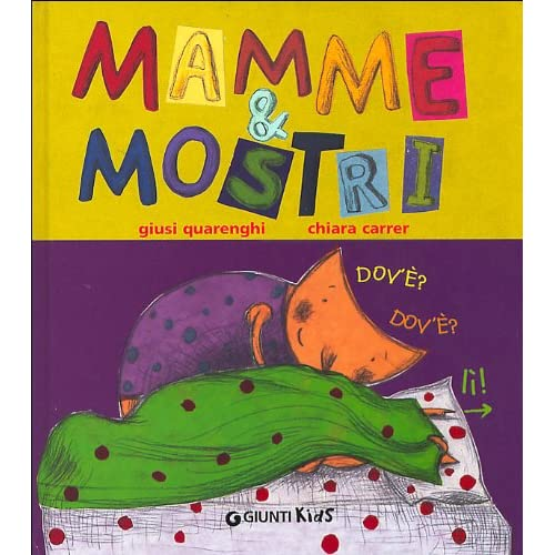 Mamme & Mostri. Ediz. Illustrata