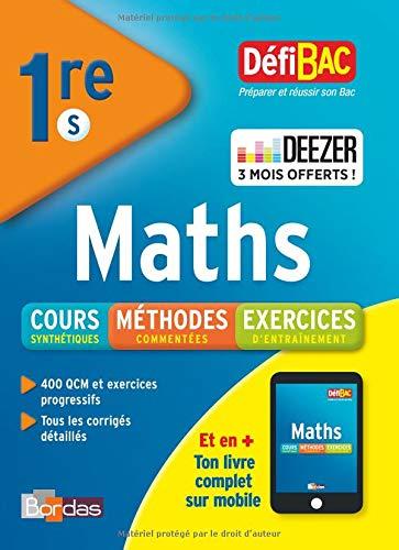 DéfiBac Cours/Méthodes/Exos Maths 1re S + 3 mois offerts à Deezer Premium + par Fabien Aoustin