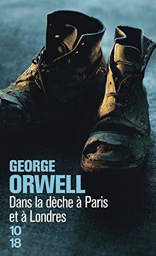 Dans la dèche à Paris et à Londres par George Orwell