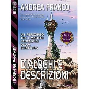 Dialoghi e descrizioni: Scrivere Fantasy 4 (Scuola