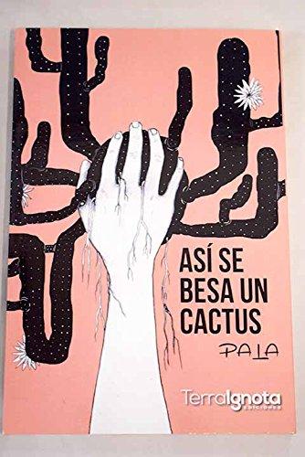 Así se besa un cactus