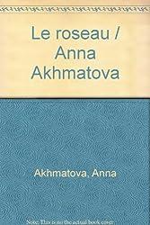 Le roseau / Anna Akhmatova