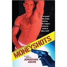 Moneyshots: An Erotic Thriller