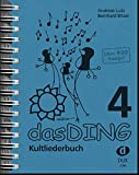 Das Ding Kultliederbuch 4: - Andreas Lutz, Bernhard Bitzel