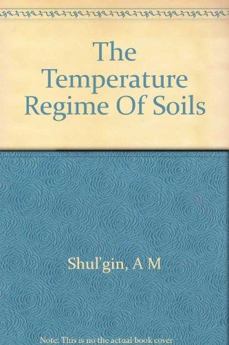 The Temperature Regime Of Soils
