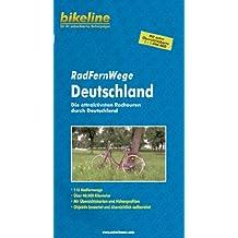 Bikeline Radtourenbuch: Radfernwege Deutschland: Die attraktivsten Radtouren durch Deutschland. 40.000 km, Kartenskizzen, Höhenprofile, mit extra Übersichtskarte 1:1.000.000