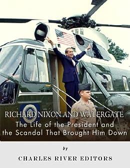 the life career and scandal of president richard nixon Richard nixon and watergate has 6 ratings  the life of the president and the scandal that brought him  richard nixon's lengthy political career would put.