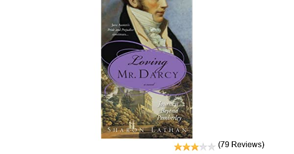 Loving mr darcy journeys beyond pemberley the darcy saga ebook loving mr darcy journeys beyond pemberley the darcy saga ebook sharon lathan amazon kindle store fandeluxe Choice Image