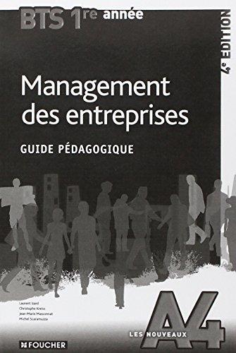 Les Nouveaux A4 Management des entreprises BTS 1re année - 4e édition Guide pédagogique