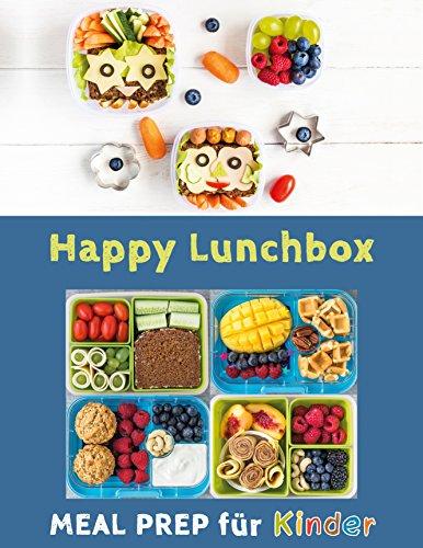 happy-lunchbox-gesunde-pause-lunch-und-snackboxen-vorbereiten-meal-prep-fr-kinder-happy-kids-1