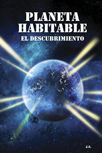 Planeta Habitable: El Descubrimiento por Joe Star